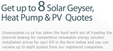 Greenquotes.co.za has taken the hard work out of trawling the internet looking for competitive renewable energy solution installation prices for you! Fill in the form below and you can receive up to six quotes from our registered companies.